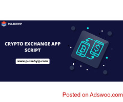 Cryptocurrency Exchange App Development - Pulsehyip